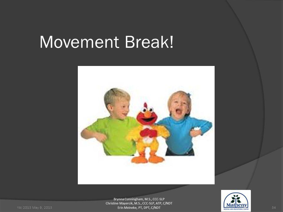 YAI 2013 May 9, 201334 Movement Break!