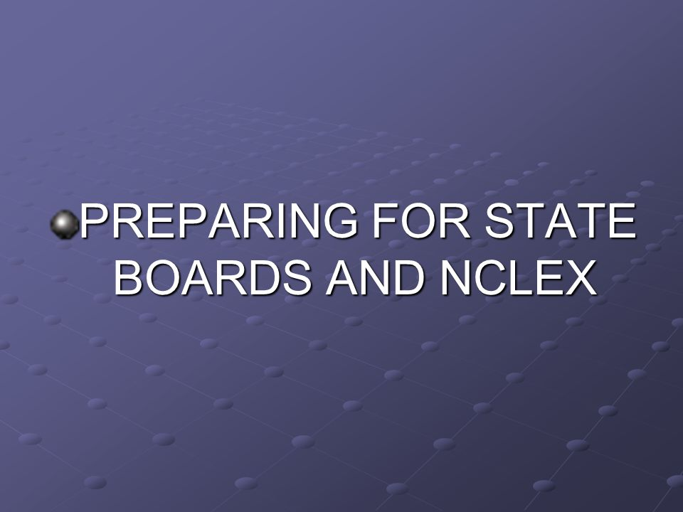 PREPARING FOR STATE BOARDS AND NCLEX