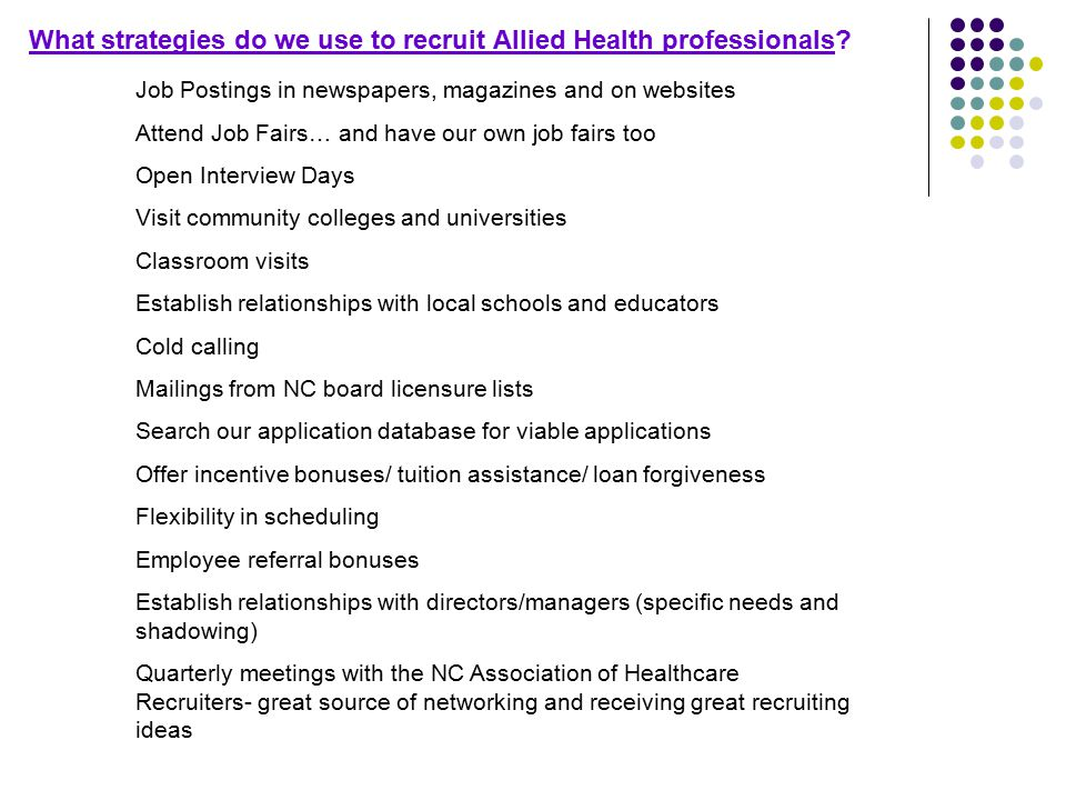 What strategies do we use to recruit Allied Health professionals.