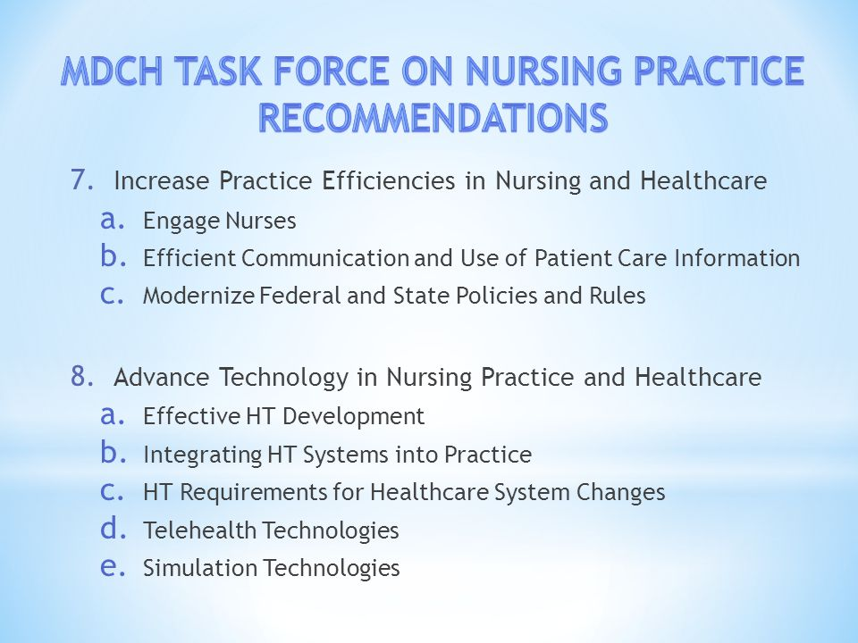 7. Increase Practice Efficiencies in Nursing and Healthcare a.