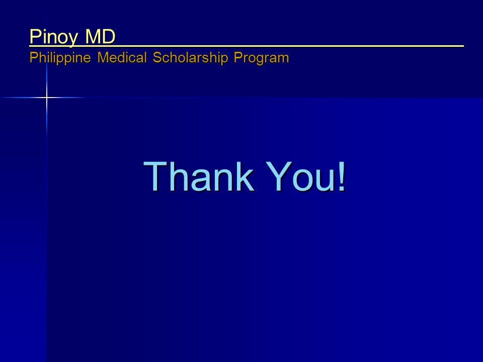 Pinoy MD Philippine Medical Scholarship Program Thank You!