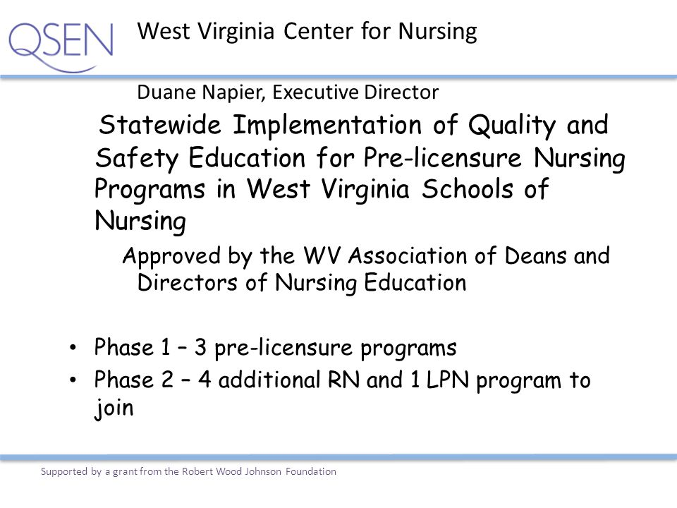 Statewide Implementation of Quality and Safety Education for Pre-licensure Nursing Programs in West Virginia Schools of Nursing Approved by the WV Ass