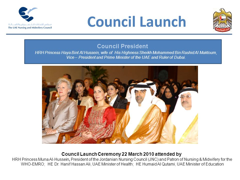 Council Launch Council President HRH Princess Haya Bint Al Hussein, wife of His Highness Sheikh Mohammed Bin Rashid Al Maktoum, Vice – President and P