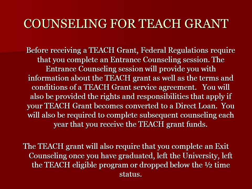 Satisfactory Progress For the TEACH grant program, students must maintain a cumulative gpa of at least a 3.25 in addition to meeting the financial aid Satisfactory Academic Progress standards.