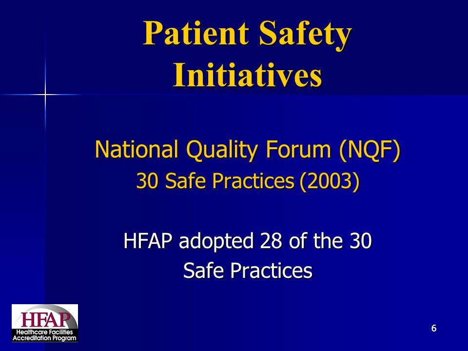 47 The Healthcare Facilities Accreditation Program (HFAP) George A.