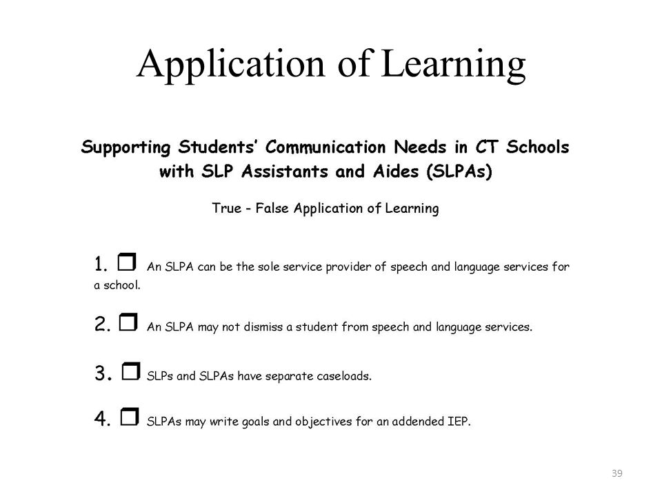 Application of Learning 39