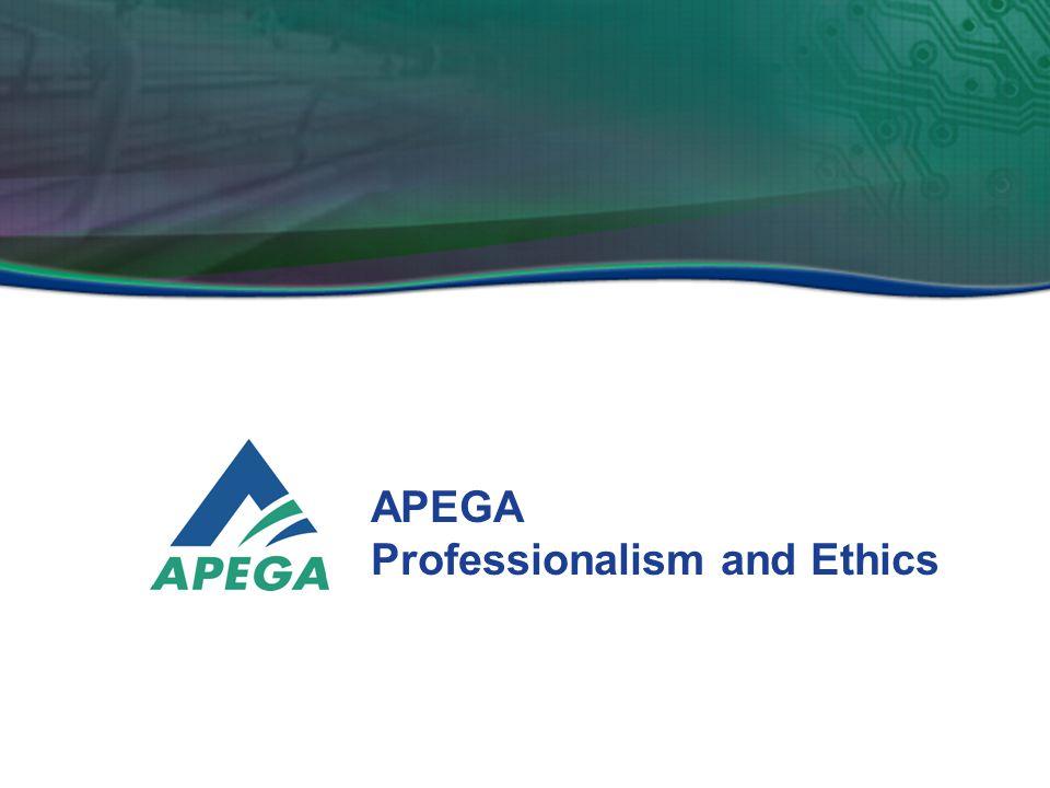 APEGA Professionalism and Ethics