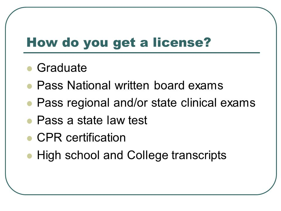 Licensure is a means of protecting the public Includes graduation and testing, and continuing education