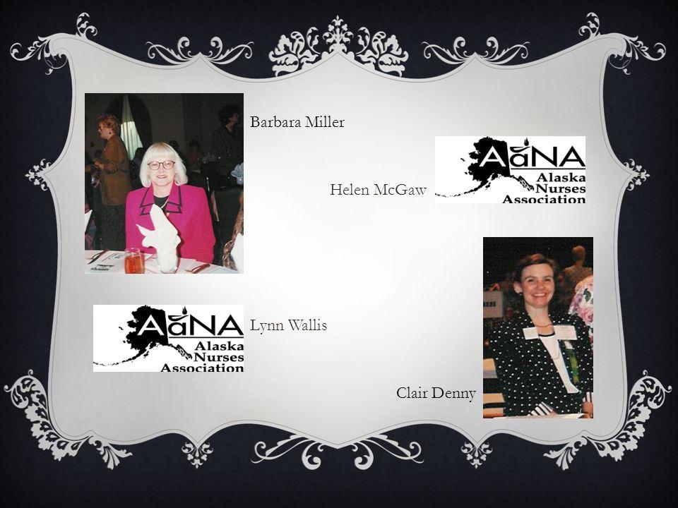 Barbara Miller Clair Denny Lynn Wallis Helen McGaw