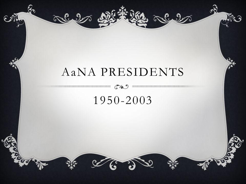 1950-2003 AaNA PRESIDENTS