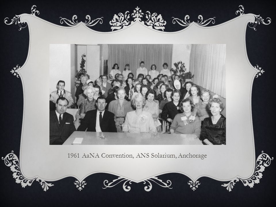 1961 AaNA Convention, ANS Solarium, Anchorage