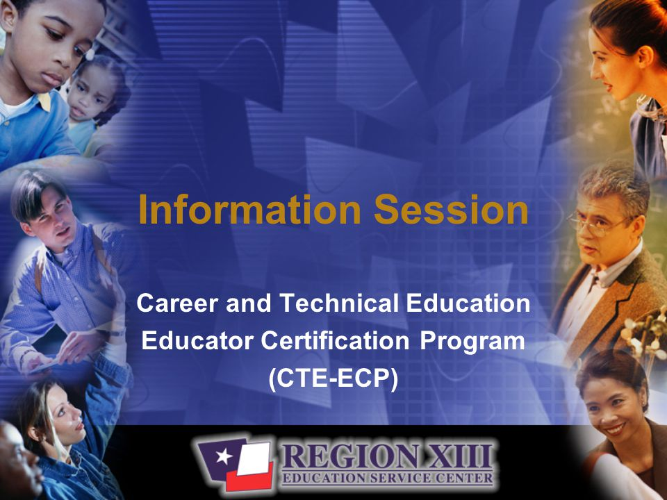 Overview Our CTE-ECP provides the big picture of career & technical education and how the standards fit together