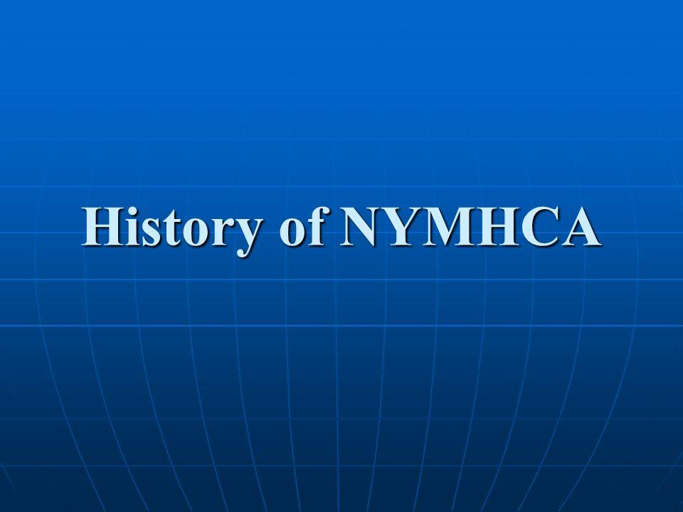 History of NYMHCA