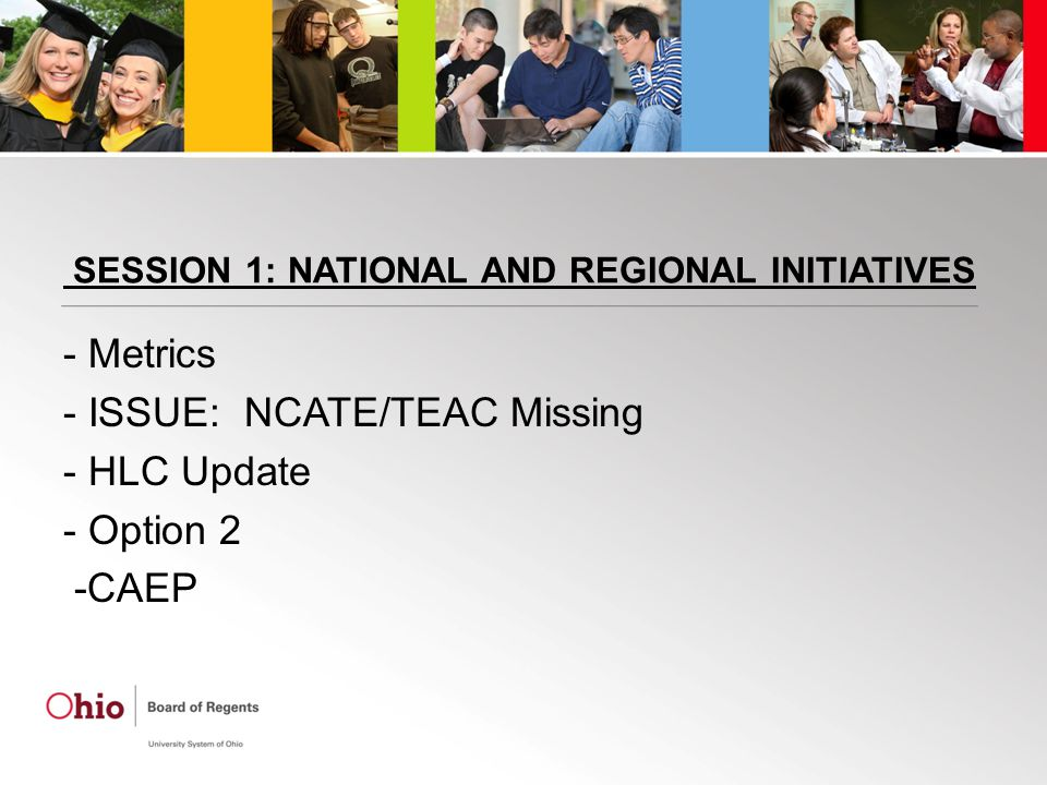 Metrics Metrics meeting in May to present to greater community Personnel being hired to coordinate future activities Still on target for pilot 2012 on some areas of metrics First report fall 2013