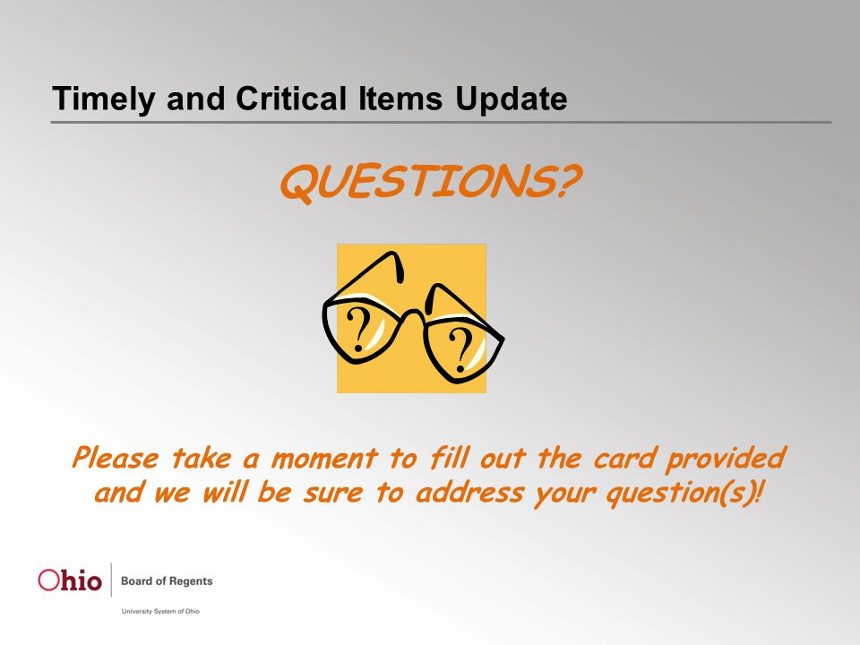 Timely and Critical Items Update QUESTIONS.