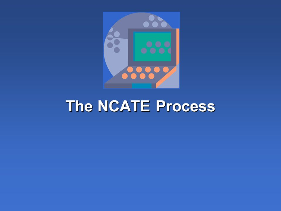 The NCATE Process
