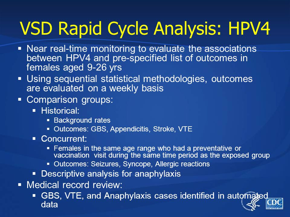 VSD Rapid Cycle Analysis: HPV4  Near real-time monitoring to evaluate the associations between HPV4 and pre-specified list of outcomes in females age