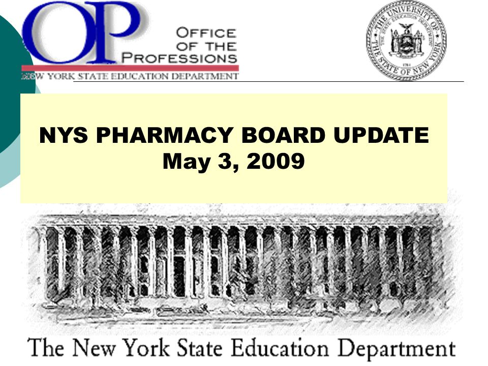 NYS PHARMACY BOARD UPDATE May 3, 2009