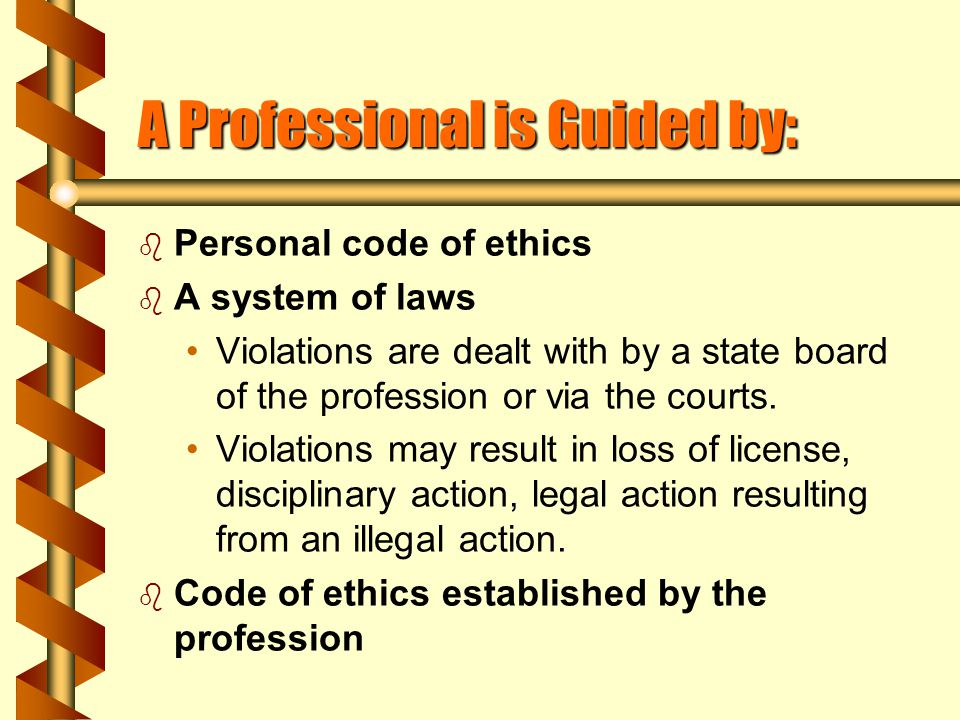 Jurisprudence b A system of laws b Laws and interpretations that affect the profession from a legal standpoint.