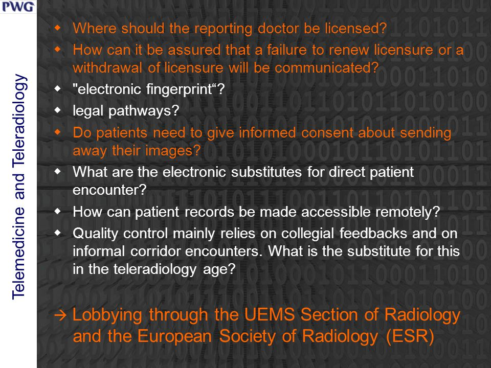 Telemedicine and Teleradiology  Where should the reporting doctor be licensed.