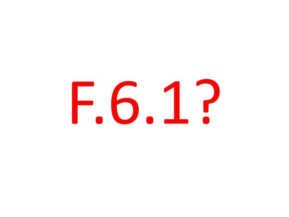F.6.1