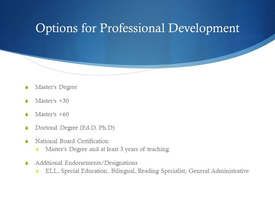 Professional Development Fund (PDF)  Reimbursement for Coursework  Percentage differentiated by course type  Eligible after first year (inexperienced teachers) or after first semester (experienced teachers)  Must apply for tuition reimbursement for each course, each semester