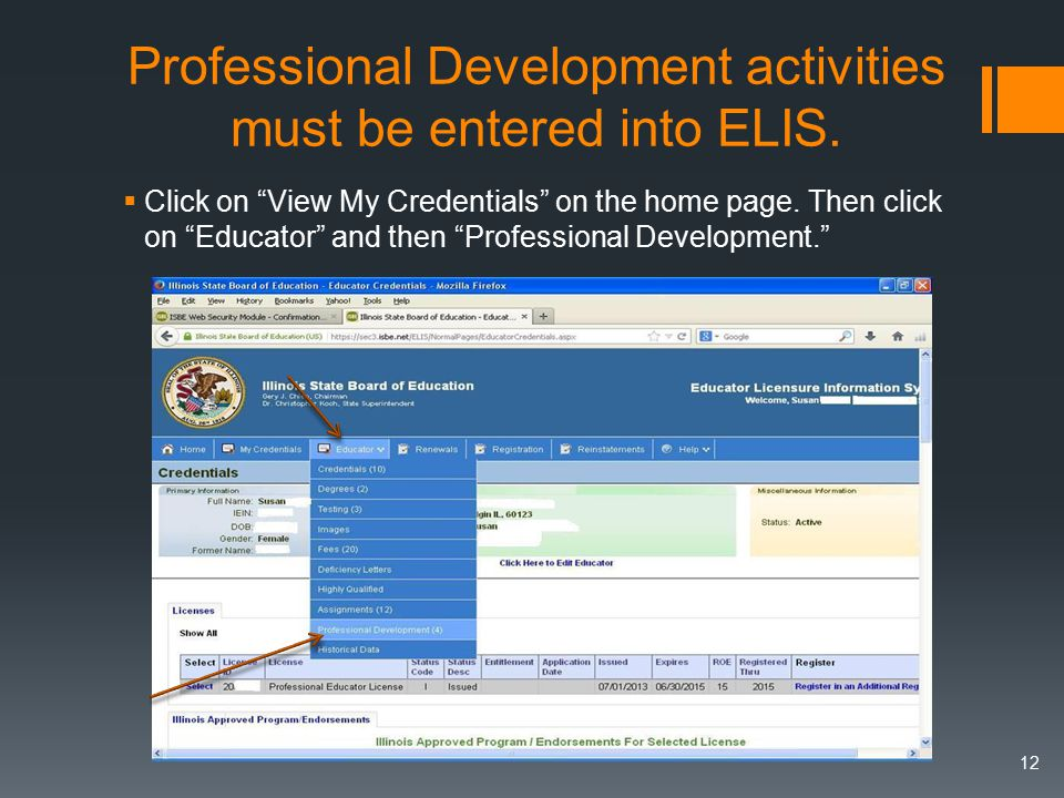 Professional Development activities must be entered into ELIS.