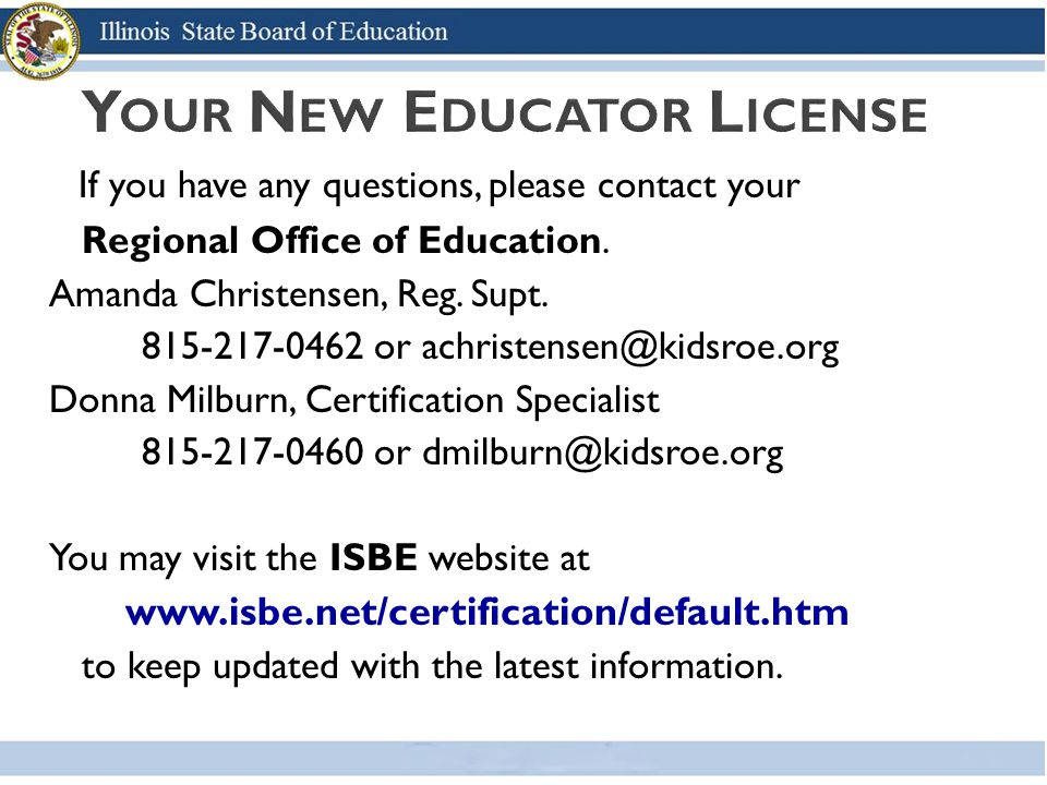 If you have any questions, please contact your Regional Office of Education.