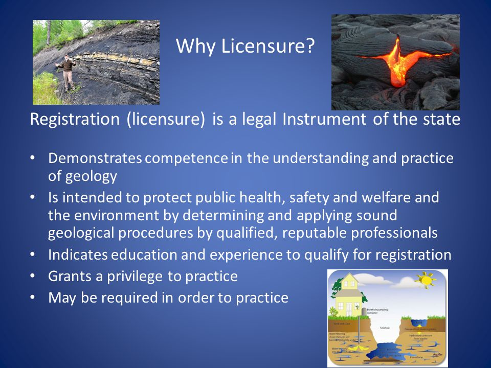 Why Licensure.