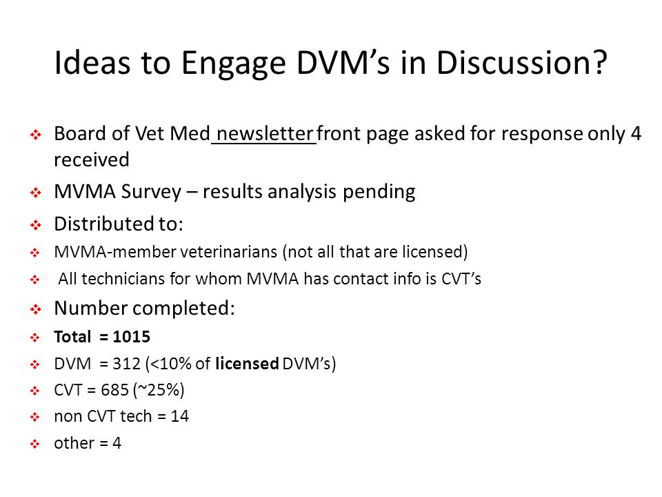 Ideas to Engage DVM's in Discussion.