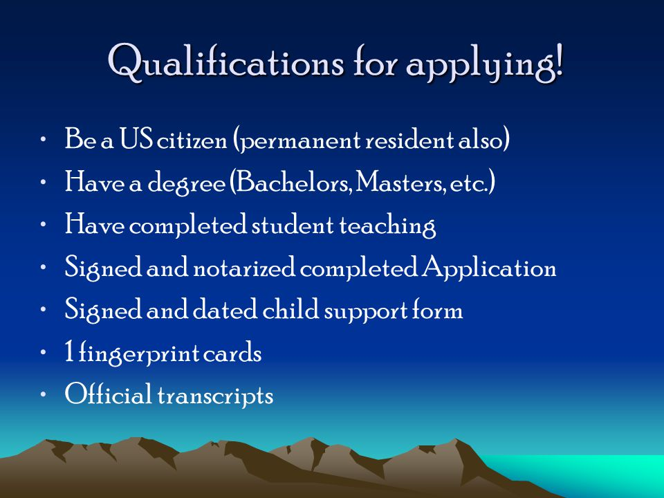 Qualifications for applying. Qualifications for applying.