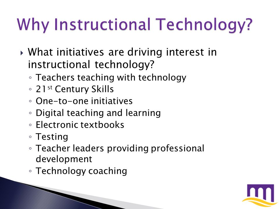  At what level are districts looking for instructional technologists.