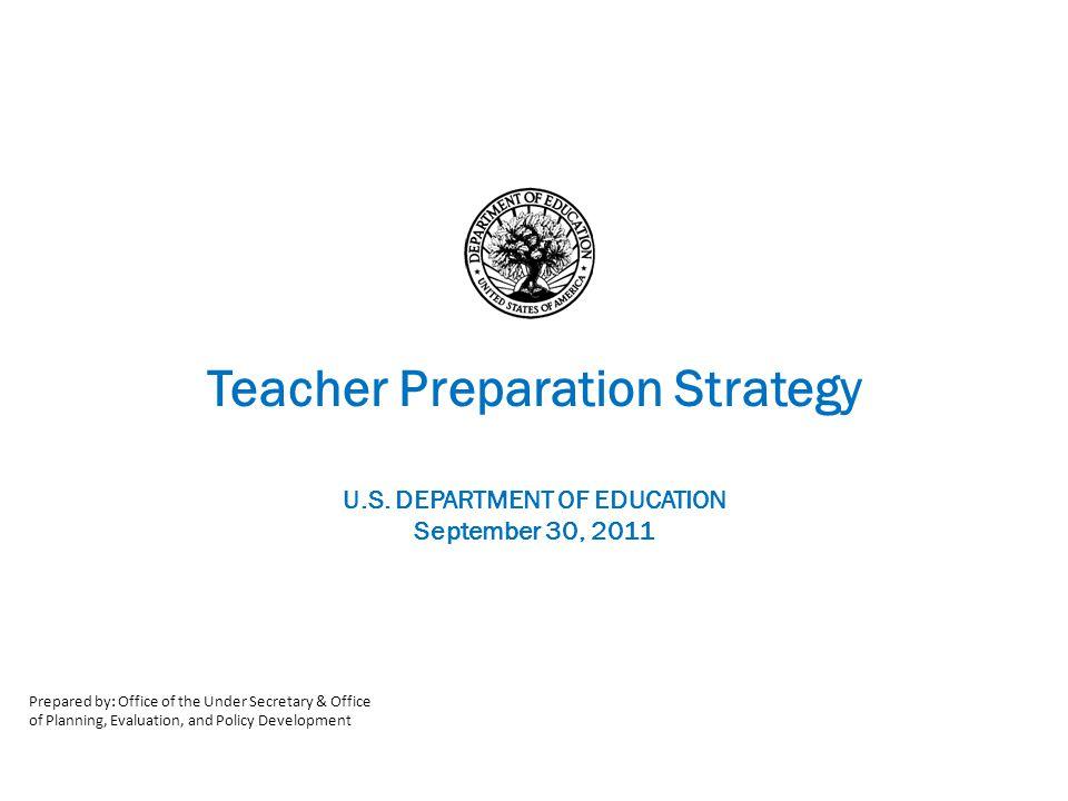 Teacher Preparation Strategy U.S.