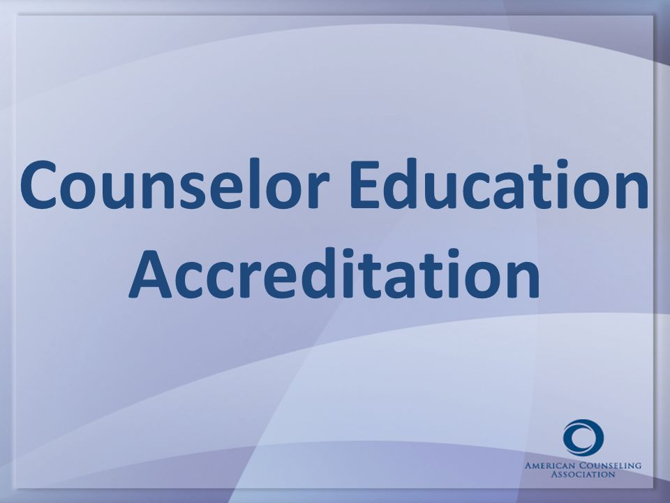 Counselor Education Accreditation