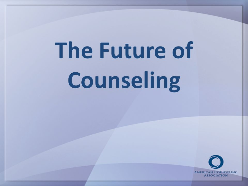 The Future of Counseling