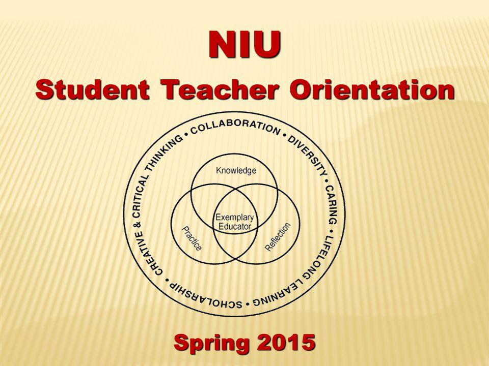 NIU Student Teacher Orientation Spring 2015