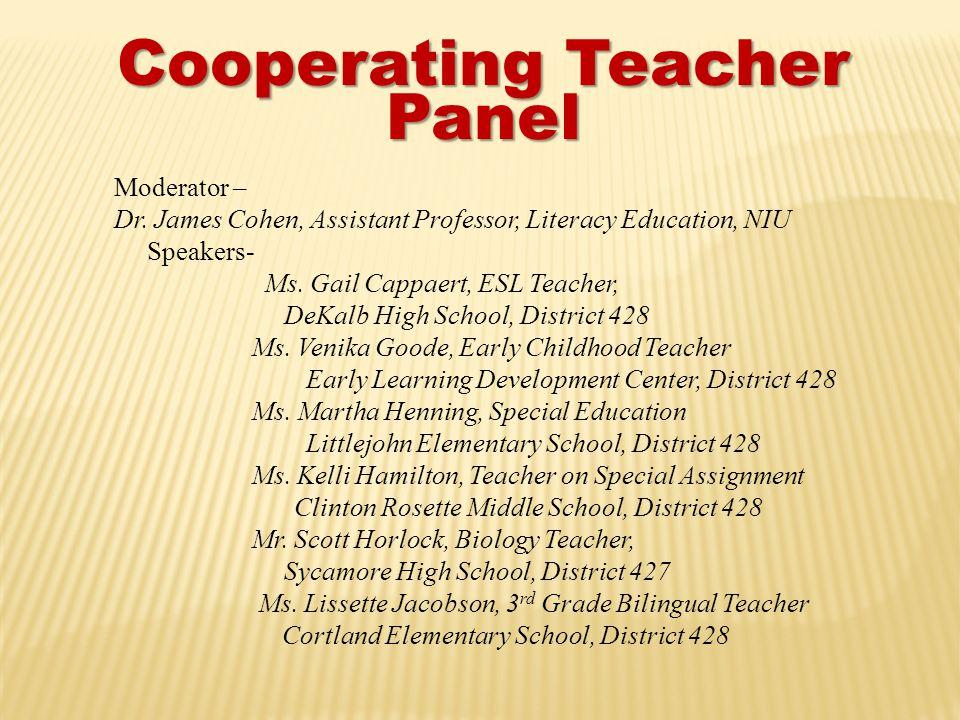 Cooperating Teacher Panel Moderator – Dr.