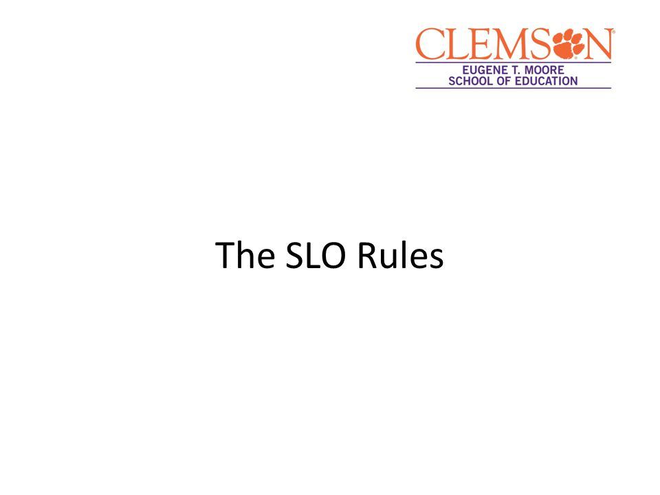 The SLO Rules
