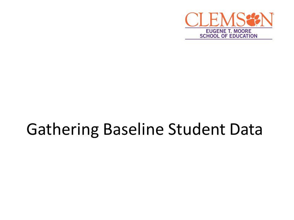 Gathering Baseline Student Data