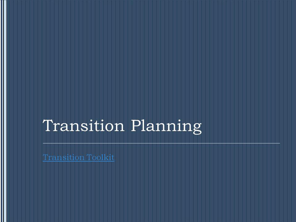 Transition Planning Transition Toolkit