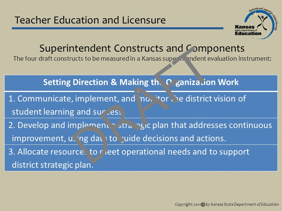 Teacher Education and Licensure Setting Direction & Making the Organization Work 1.
