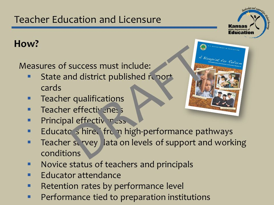 Teacher Education and Licensure How.