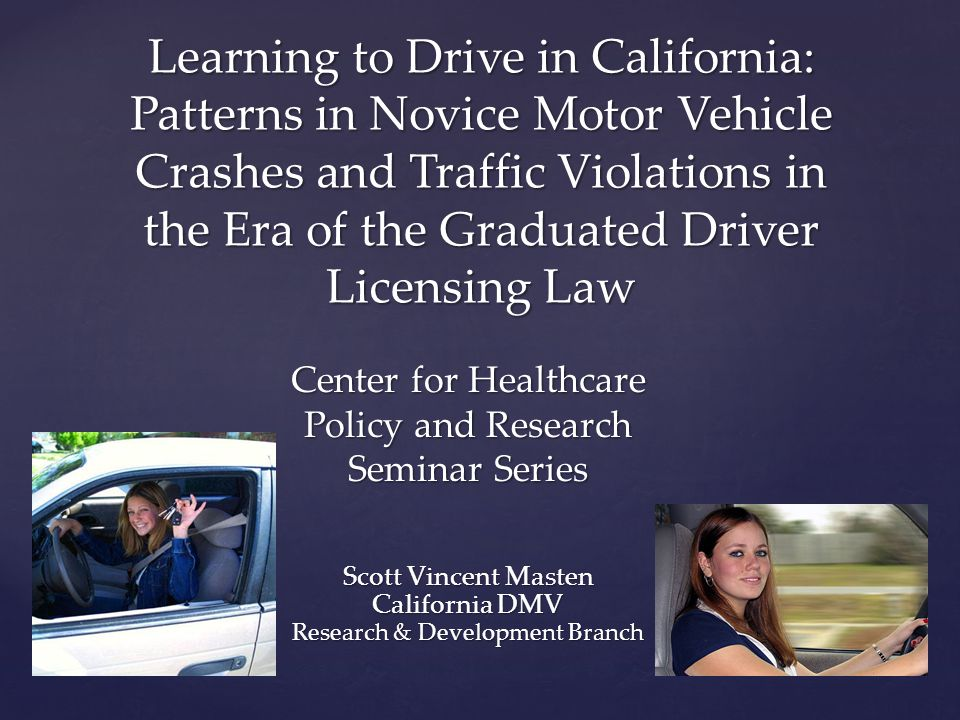 Nationwide Evaluation of GDL Design  Pooled cross-sectional time series Data  Fatality Analysis Reporting System (FARS)  Driver fatal crash involvements  Passenger vehicles  All states & D.C.