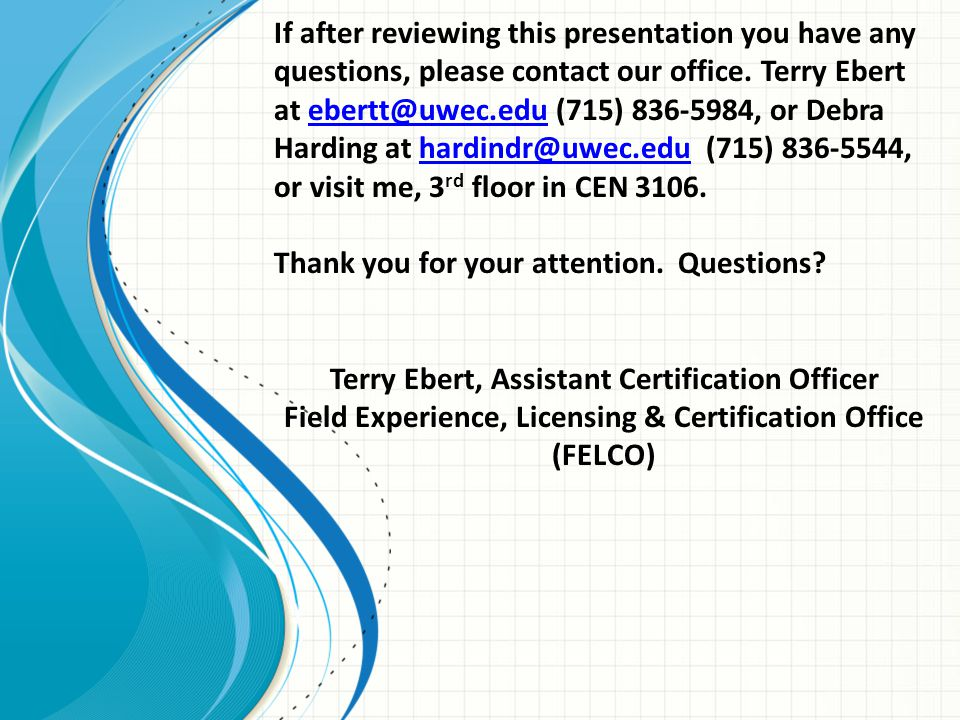 If after reviewing this presentation you have any questions, please contact our office.