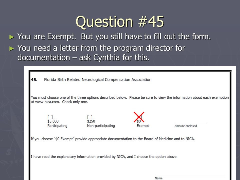Question #45 ► You are Exempt. But you still have to fill out the form.