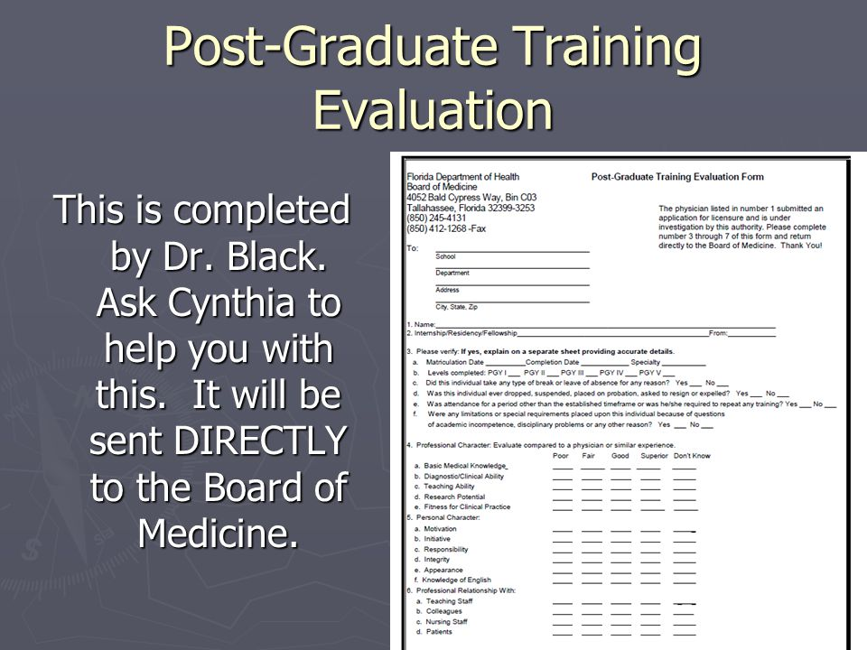 Post-Graduate Training Evaluation This is completed by Dr.