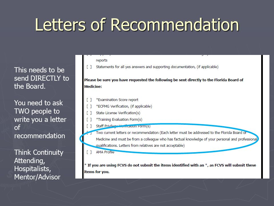 Letters of Recommendation This needs to be send DIRECTLY to the Board.
