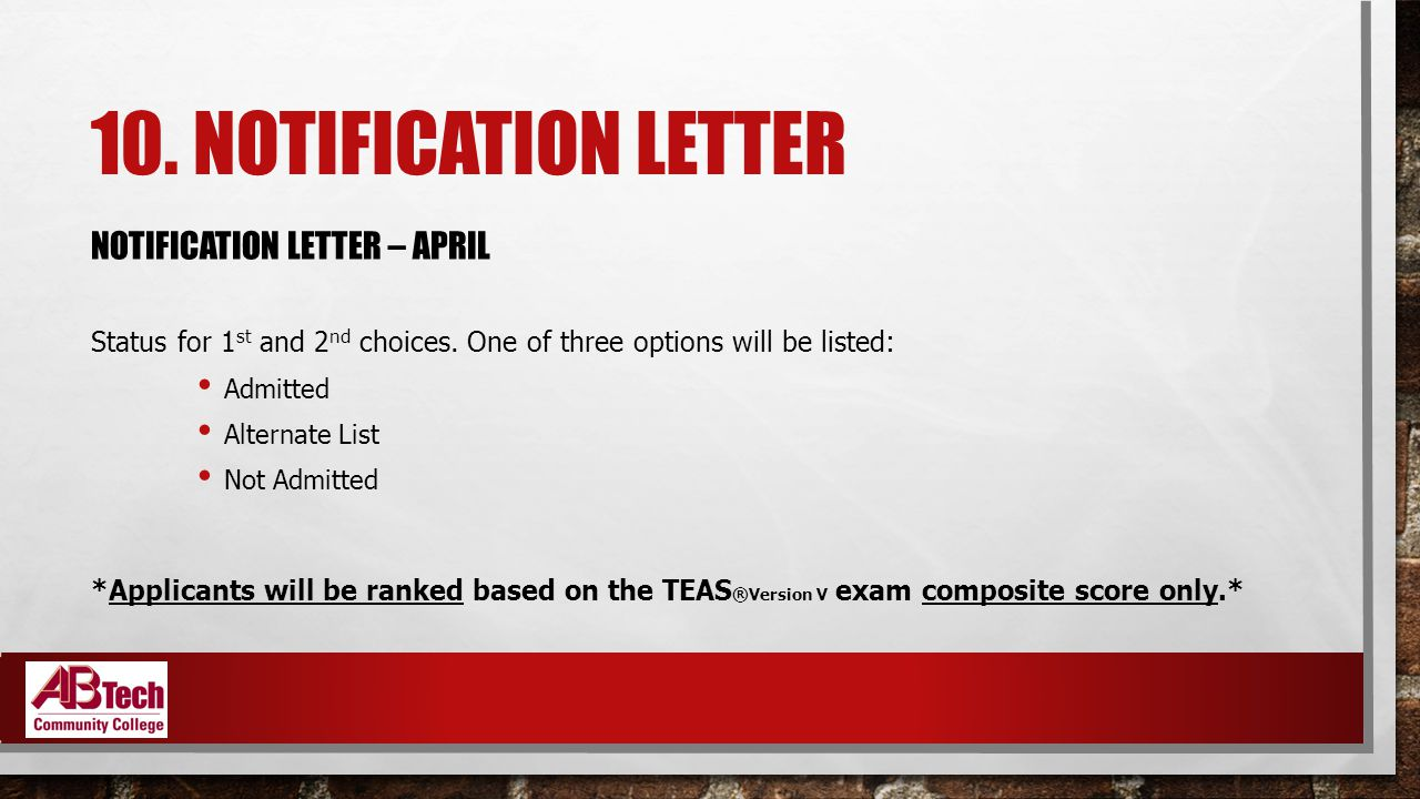 10. NOTIFICATION LETTER NOTIFICATION LETTER – APRIL Status for 1 st and 2 nd choices.
