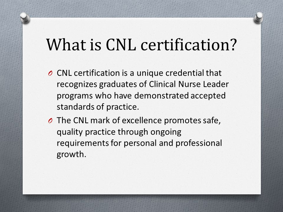 What is CNL certification.