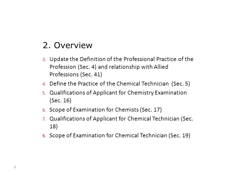 3. Update the Definition of the Professional Practice of the Profession (Sec. 4) and relationship with Allied Professions (Sec. 41) 4. Define the Prac